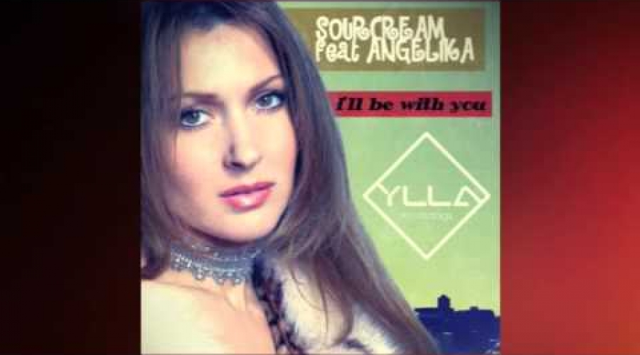 SourCream feat ANGELIKA - I'll Be With You (Original Mix) [YLLA Recordings]